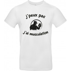 T-shirt homme Col Rond J'peux pas J'ai musculation Cadeau D'amour