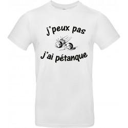 T-shirt homme Col Rond J'peux pas J'ai pétanque Cadeau D'amour