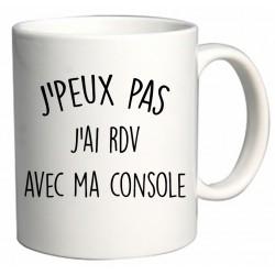 Mug J'peux pas J'ai rdv avec ma console Cadeau D'amour