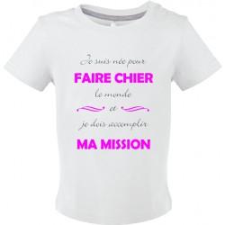T-shirt bébé Je suis née pour Faire Chier le monde Cadeau D'amour