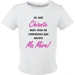 T-shirt bébé Je suis Chiante mais vous ne connaissez pas encore Ma Mère! Cadeau D'amour