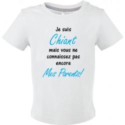 T-shirt bébé Je suis Chiant mais vous ne connaissez pas encore Mes Parents! Cadeau D'amour
